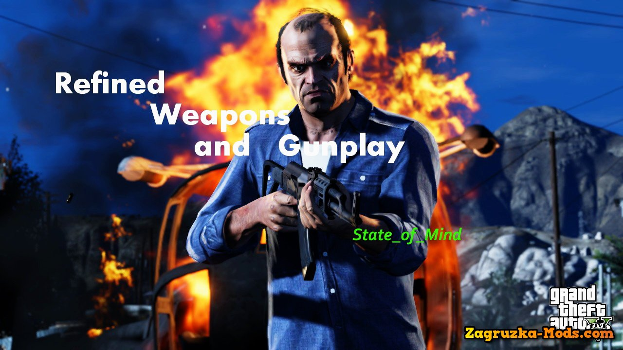 Refined Weapons and Gunplay Mod v3.9 for GTA 5
