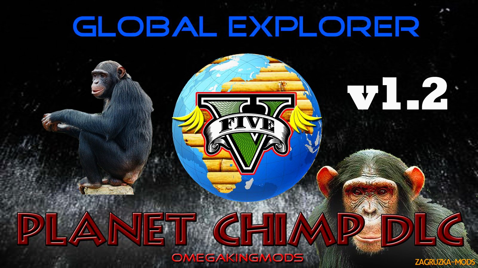 Global Explorer: Planet Chimp v1.2 for GTA 5