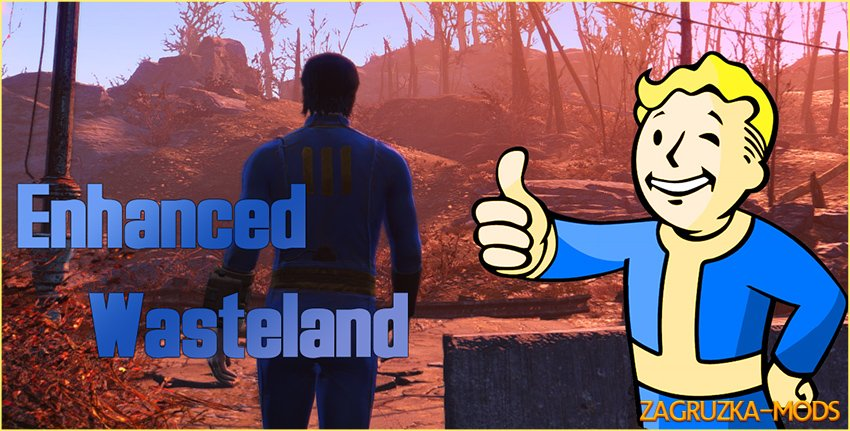 Enhanced Wasteland Preset v1.0 for Fallout 4