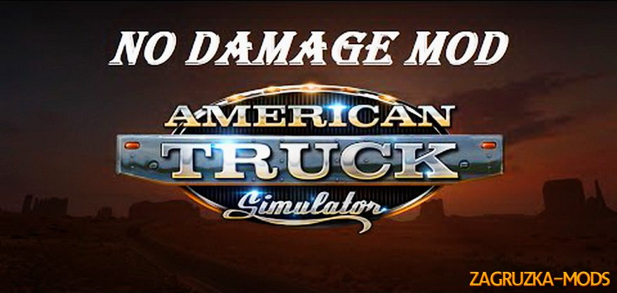 No Damage Mod v1.0 for ATS