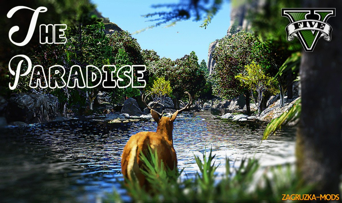 The Paradise Map v1.1 for GTA 5
