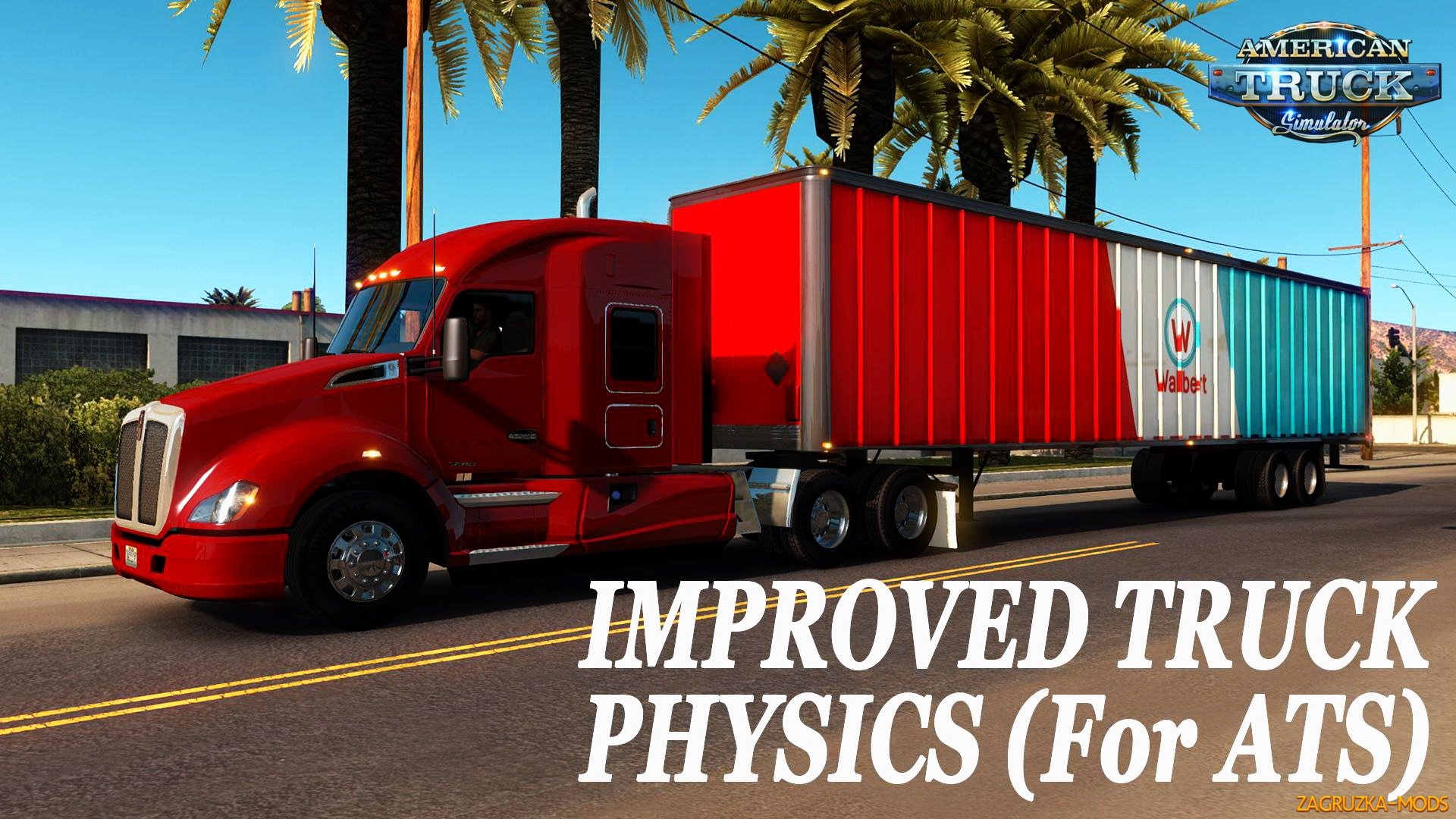 Improved truck physics v1.1 for ATS