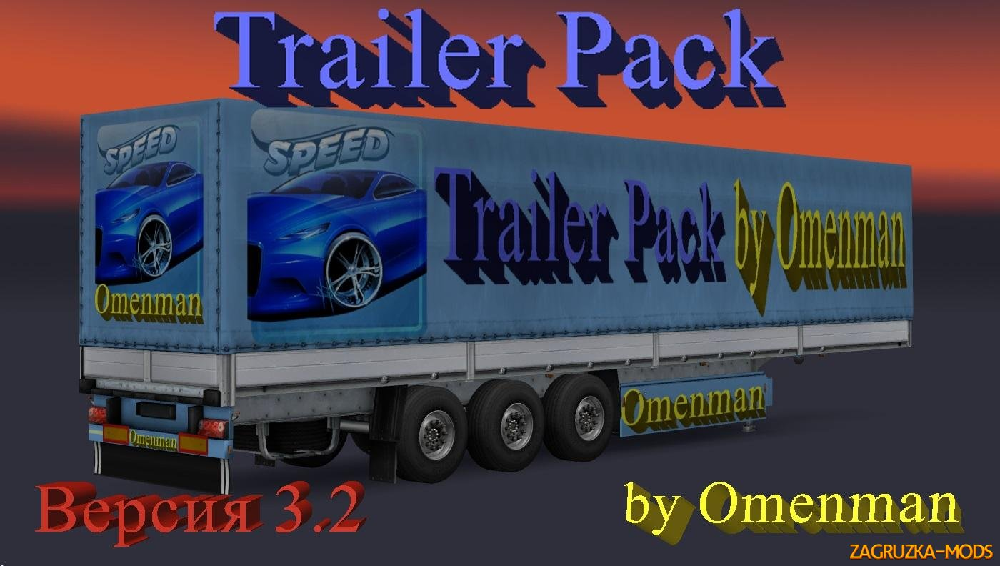 Big Trailer Pack v3.2 by Omenman