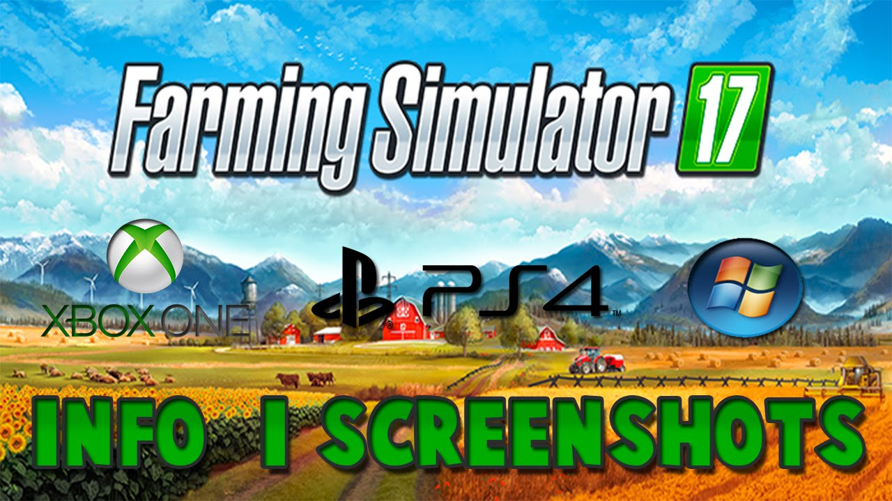 Farming Simulator 17 - compatible mods with PC, PS4, Xbox One