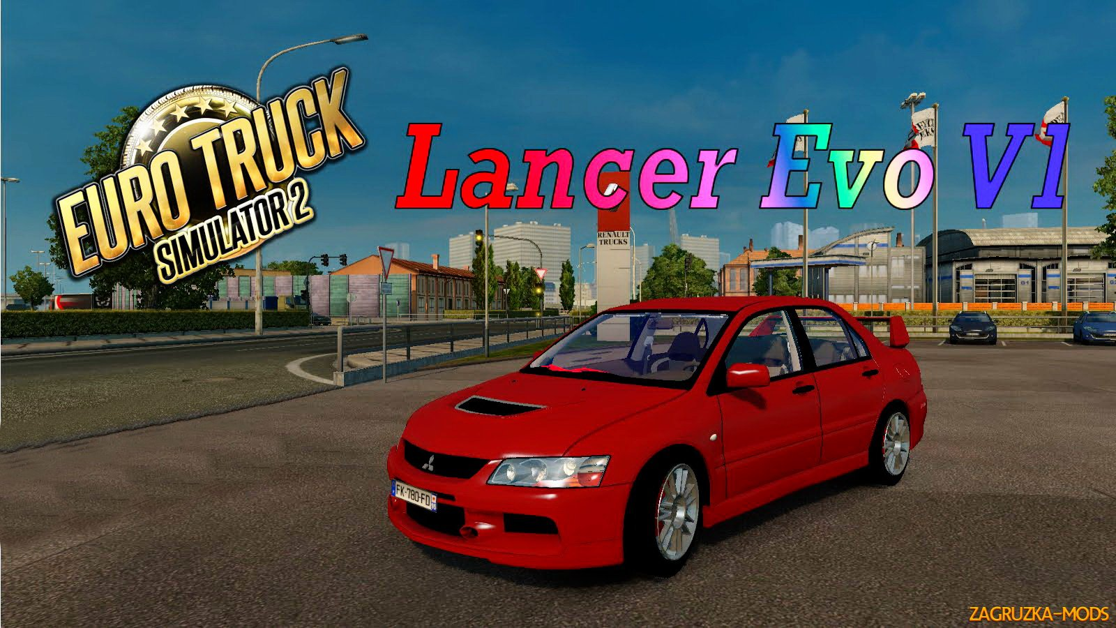 Mitsubishi Lancer Evolution v1 0 for ETS 2 » Download Simulator Mods