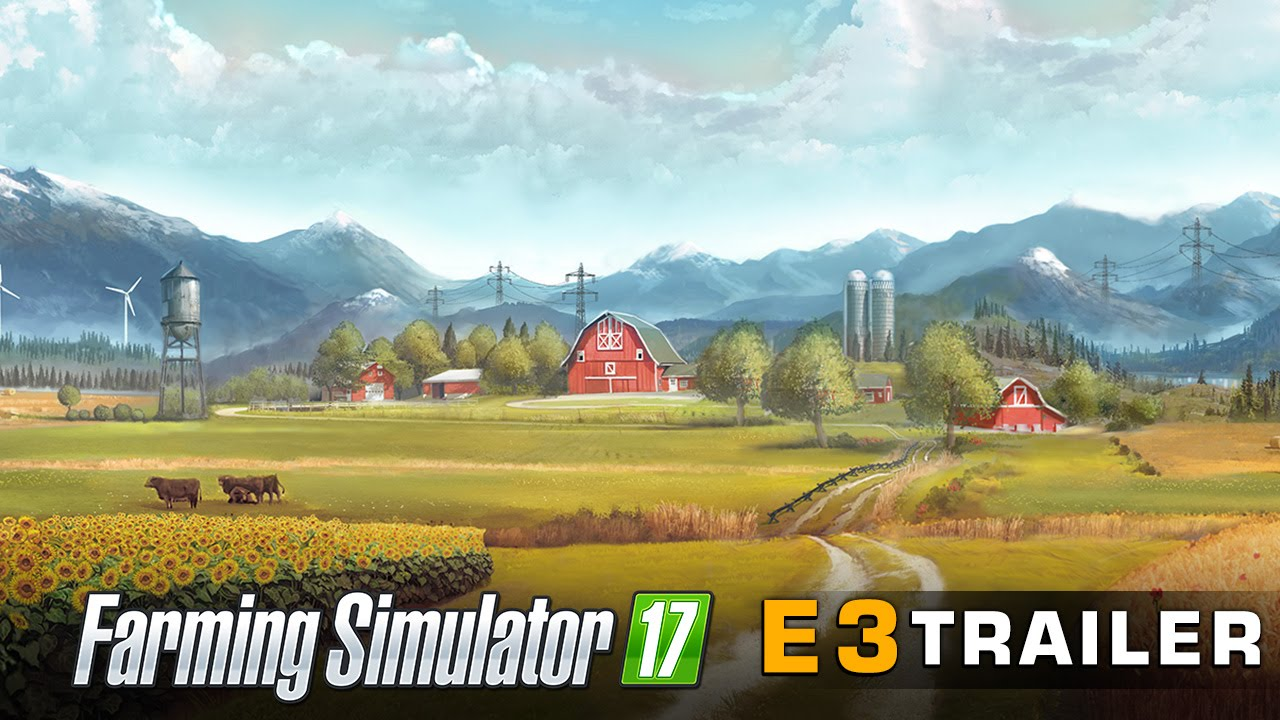 Farming Simulator 17 - E3 CGI Trailer Released