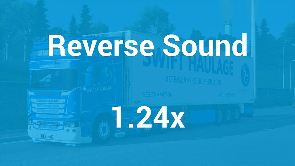 Reverse Sound For All SCS Trucks [1.24.x]