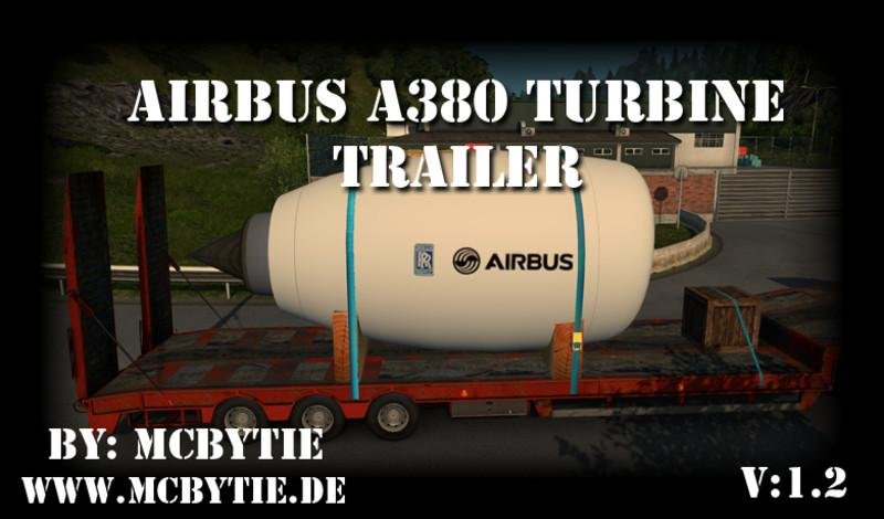 Airbus A380 Turbine Trailer v1.2 for Ets2