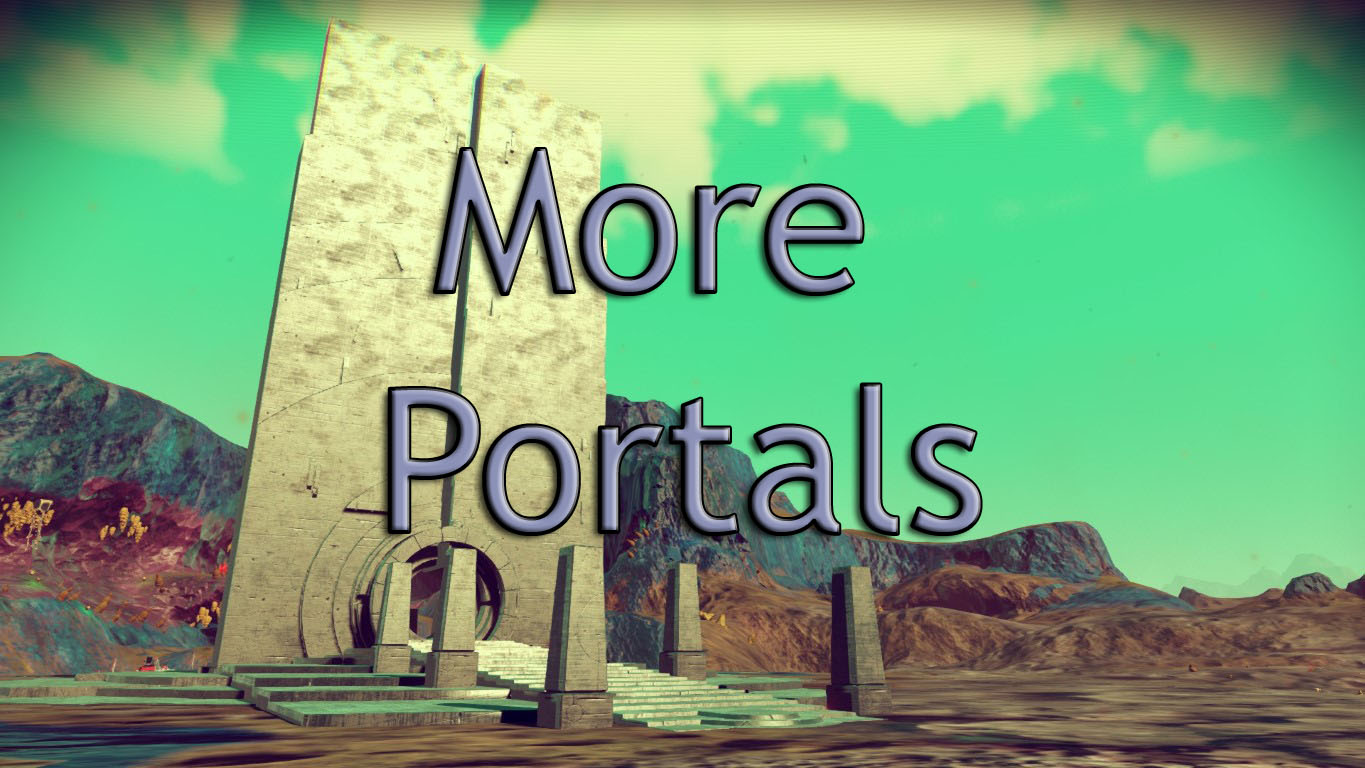 More Portals v1.0 for No Mans Sky