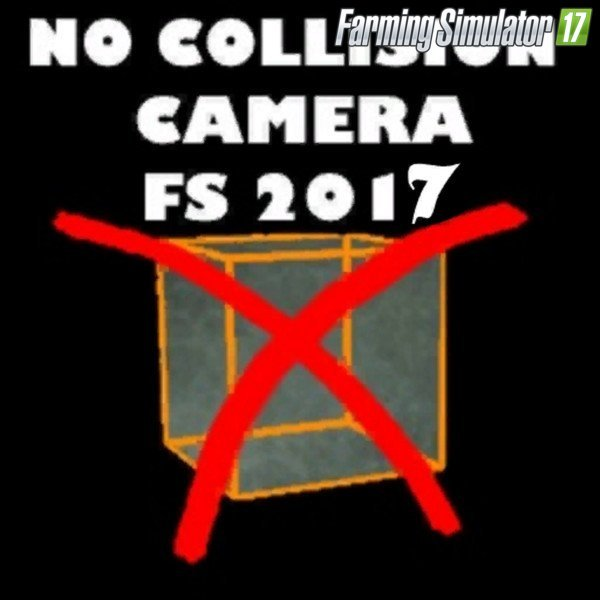 No Collision Vehicle Camera v1.0 for Fs17