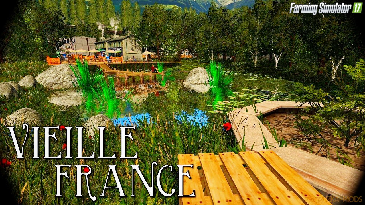 Vieille France Map v3.0 for FS 17