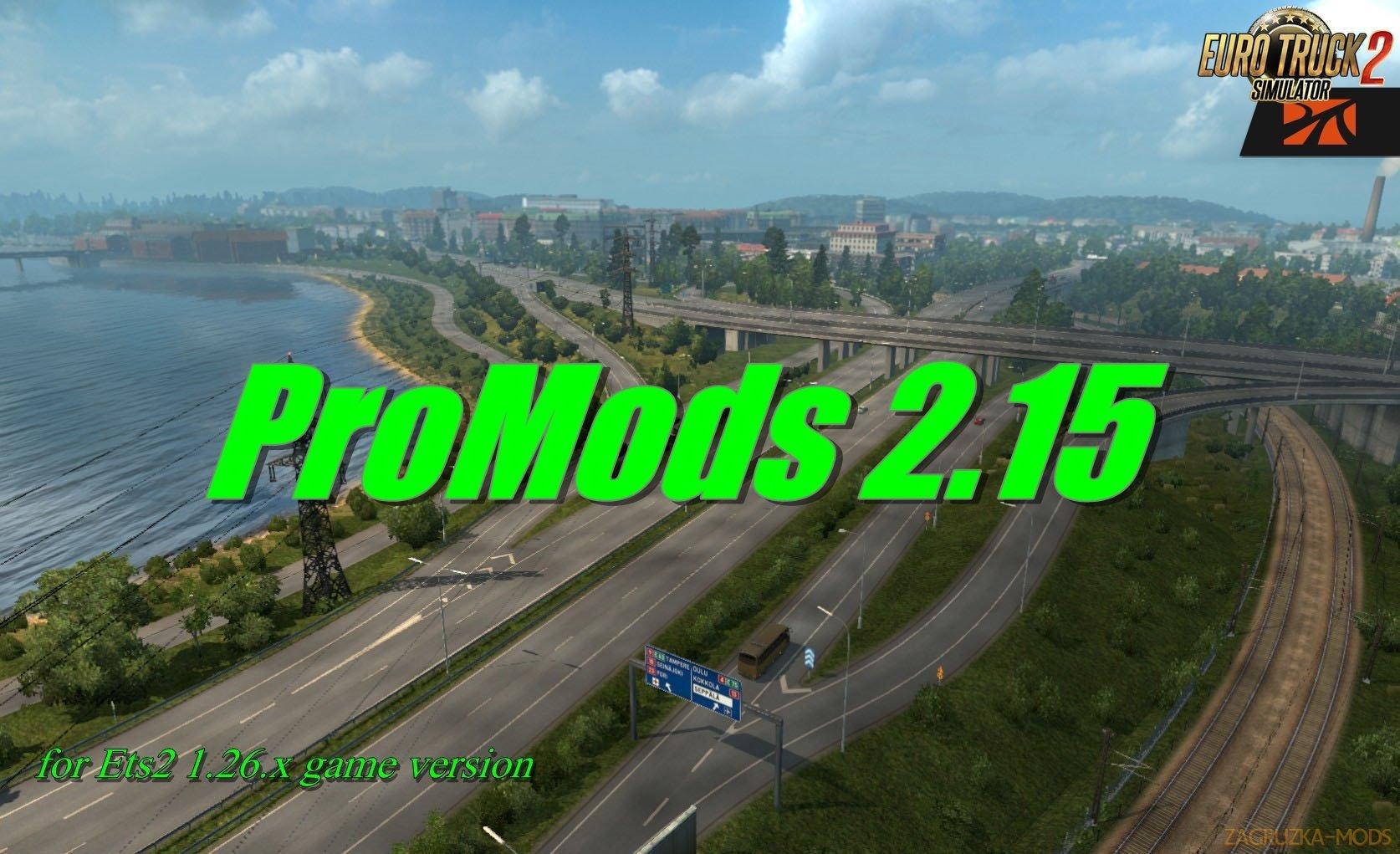 ProMods 2 15 1 26 x » Download Simulator Mods   ETS2   ATS   FS17