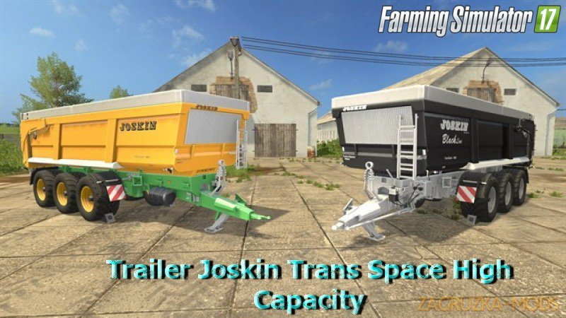 Trailer Joskin Trans Space High Capacity v4.x for FS 17