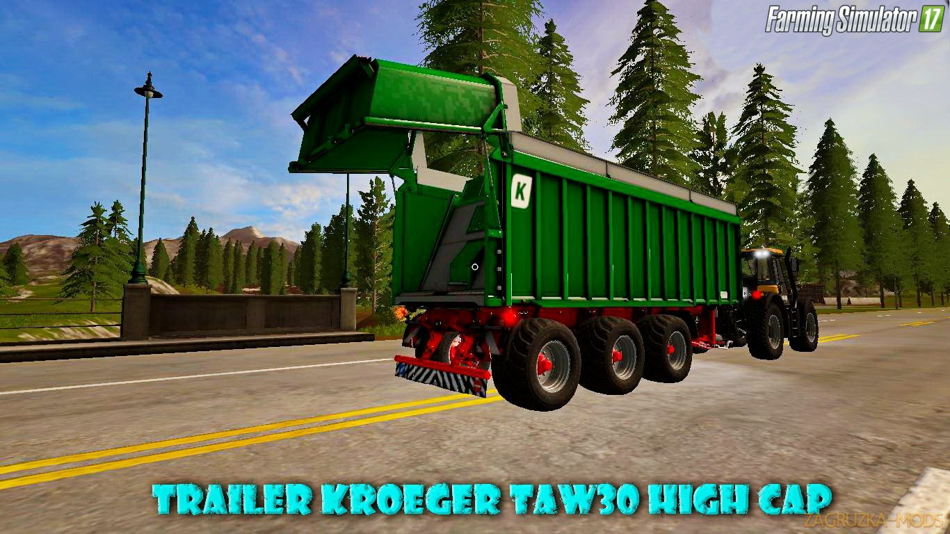 Trailer Kroeger TAW30 High Cap v1.2 for FS 17