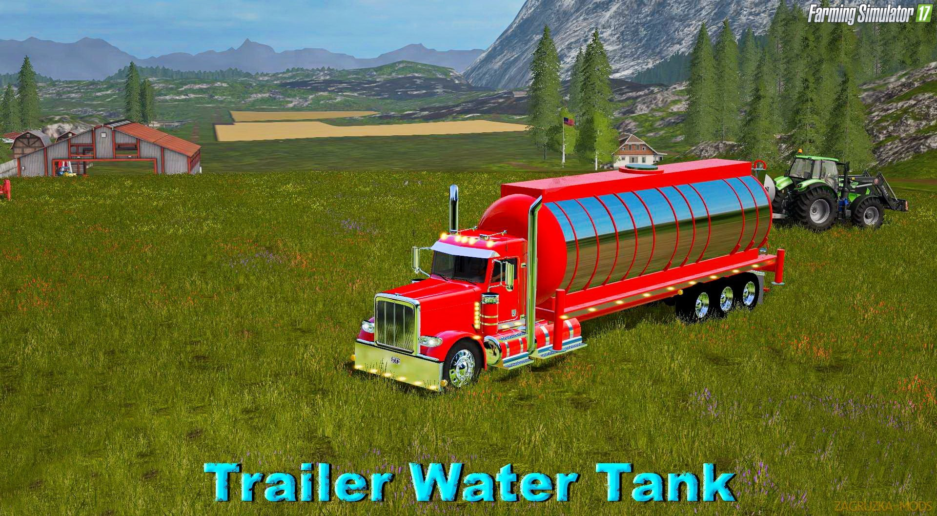 Trailer Water Tank for Peterbilt 388 Custom v1.0 for FS 17