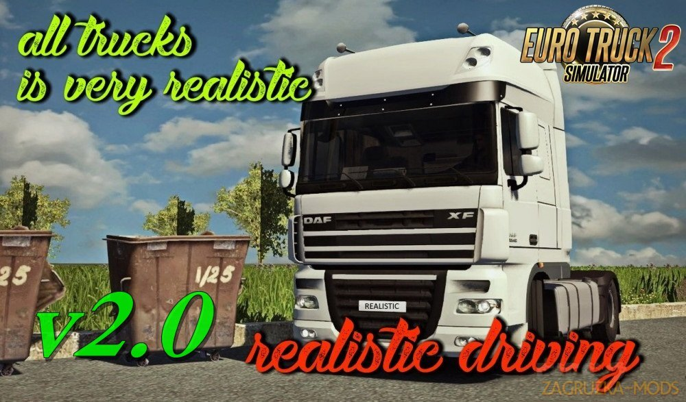 Realistic driving and physics for all trucks v2.0 in Ets2