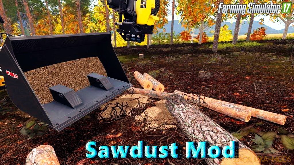 Sawdust Mod v1.0 by Fcelsa for FS 17