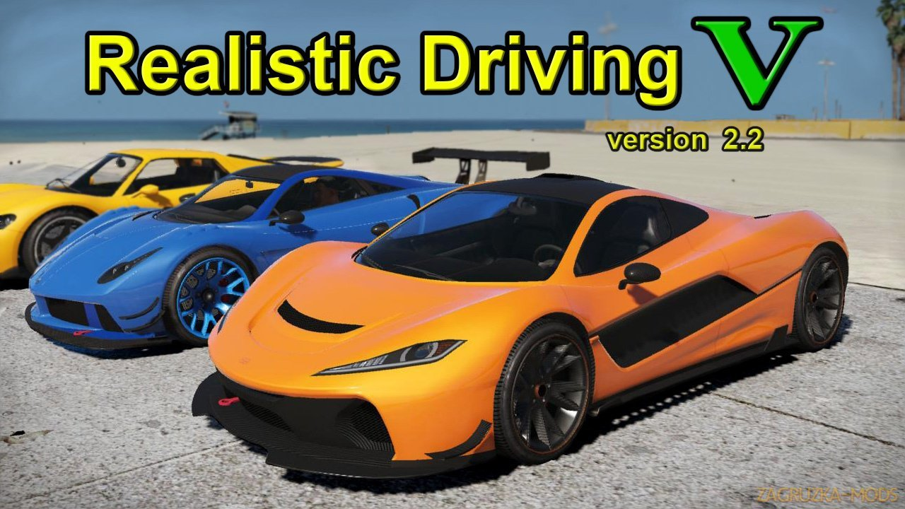 Realistic Driving V v2.2 for GTA 5