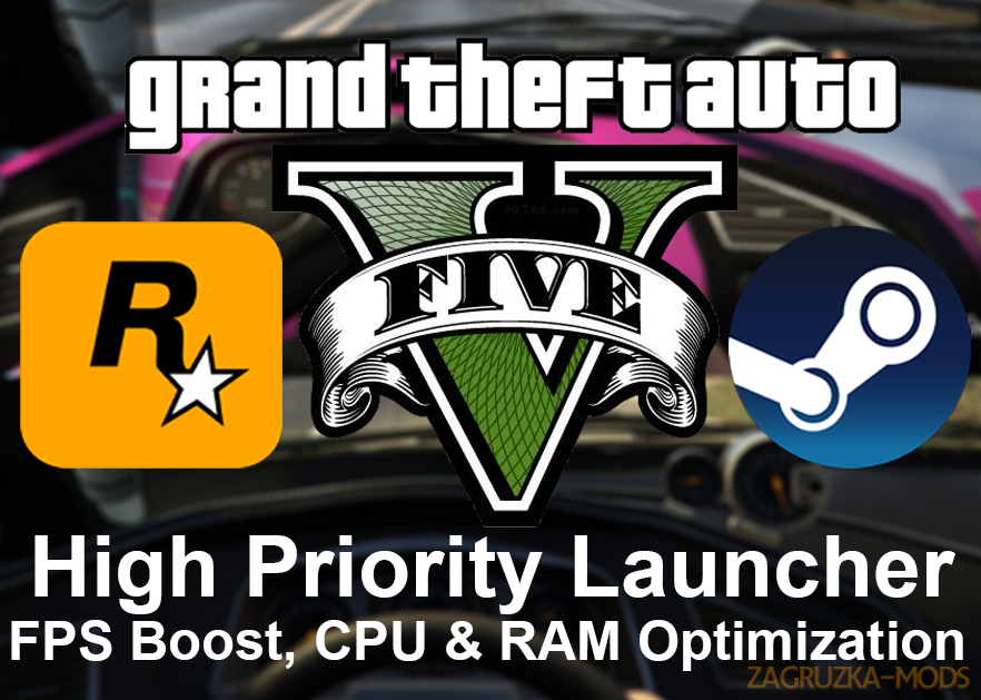 GTA V High Priority Launcher (FPS Boost) v1.8 for GTA 5