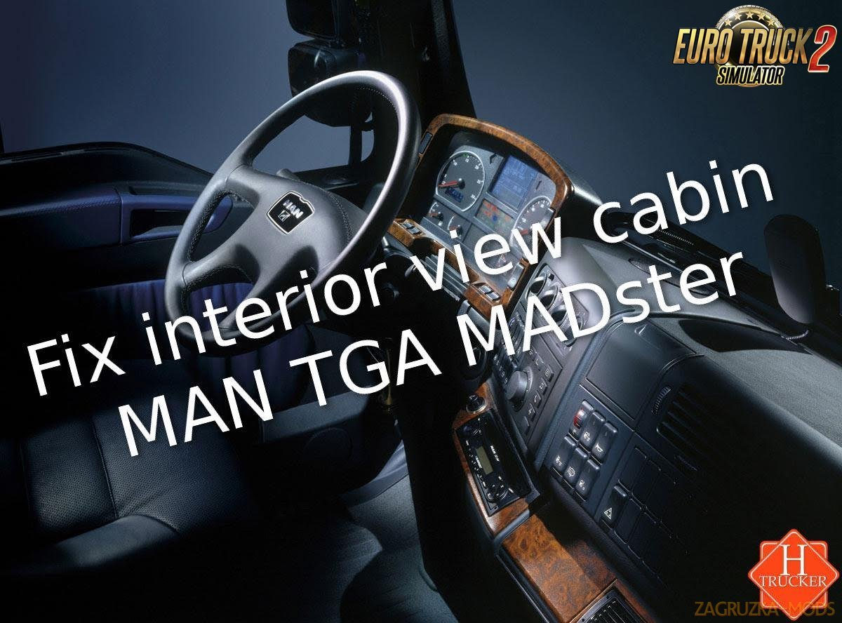 Fix interior view cabin MAN TGA MADster [1.27.x]
