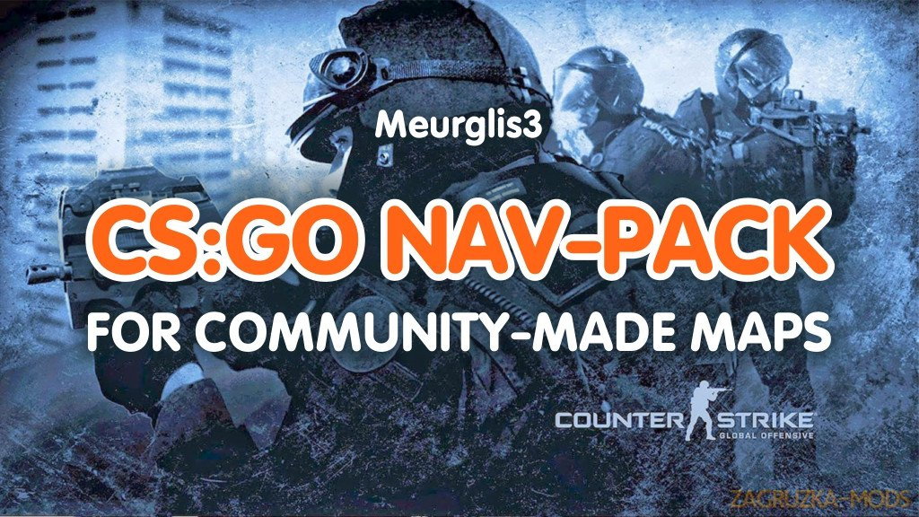 NAV-PACK (Hand-tuned Navigation Meshes) v1.0 for CS:GO