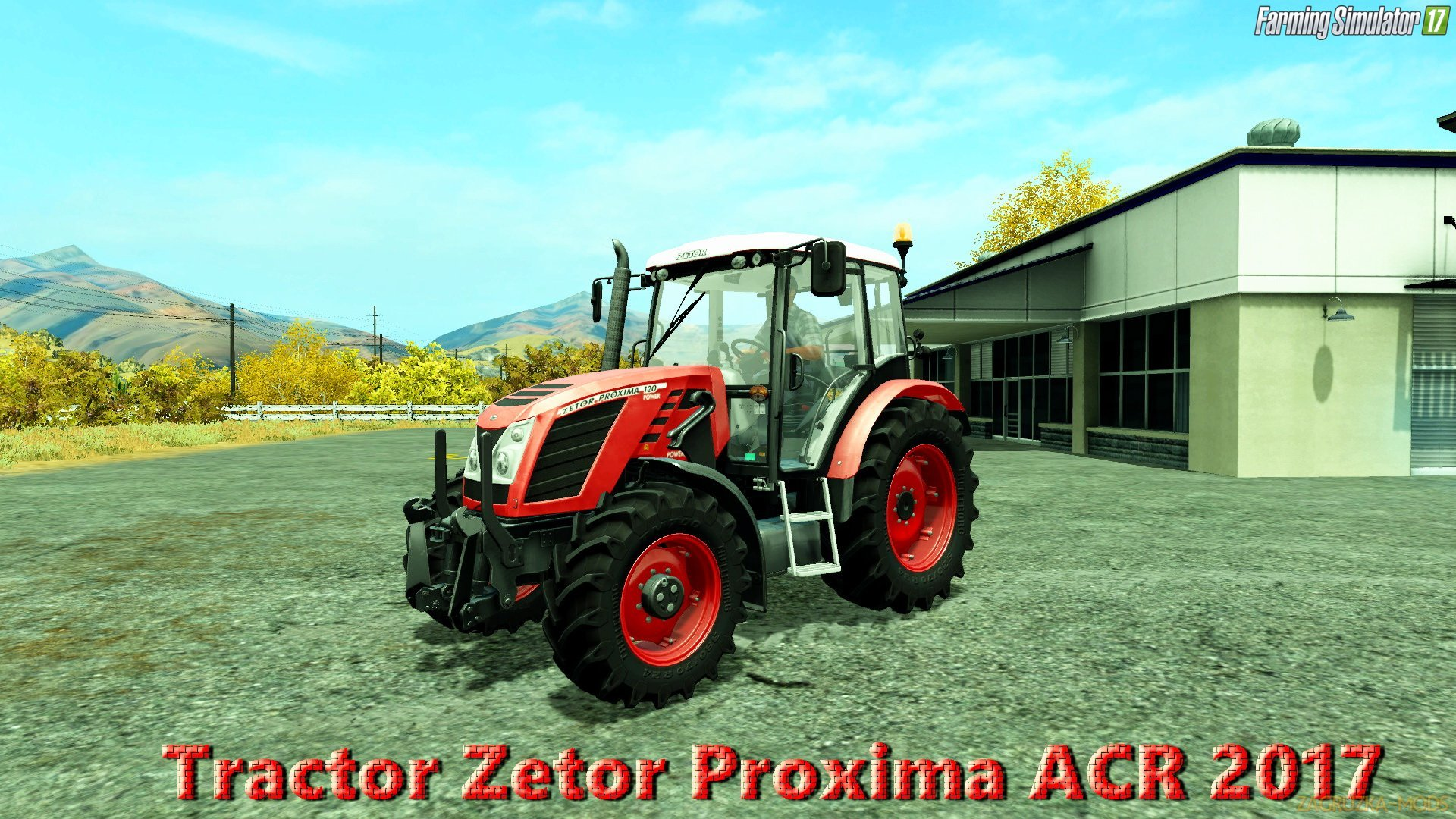 Zetor Proxima ACR 2017 v1.0 for FS 17