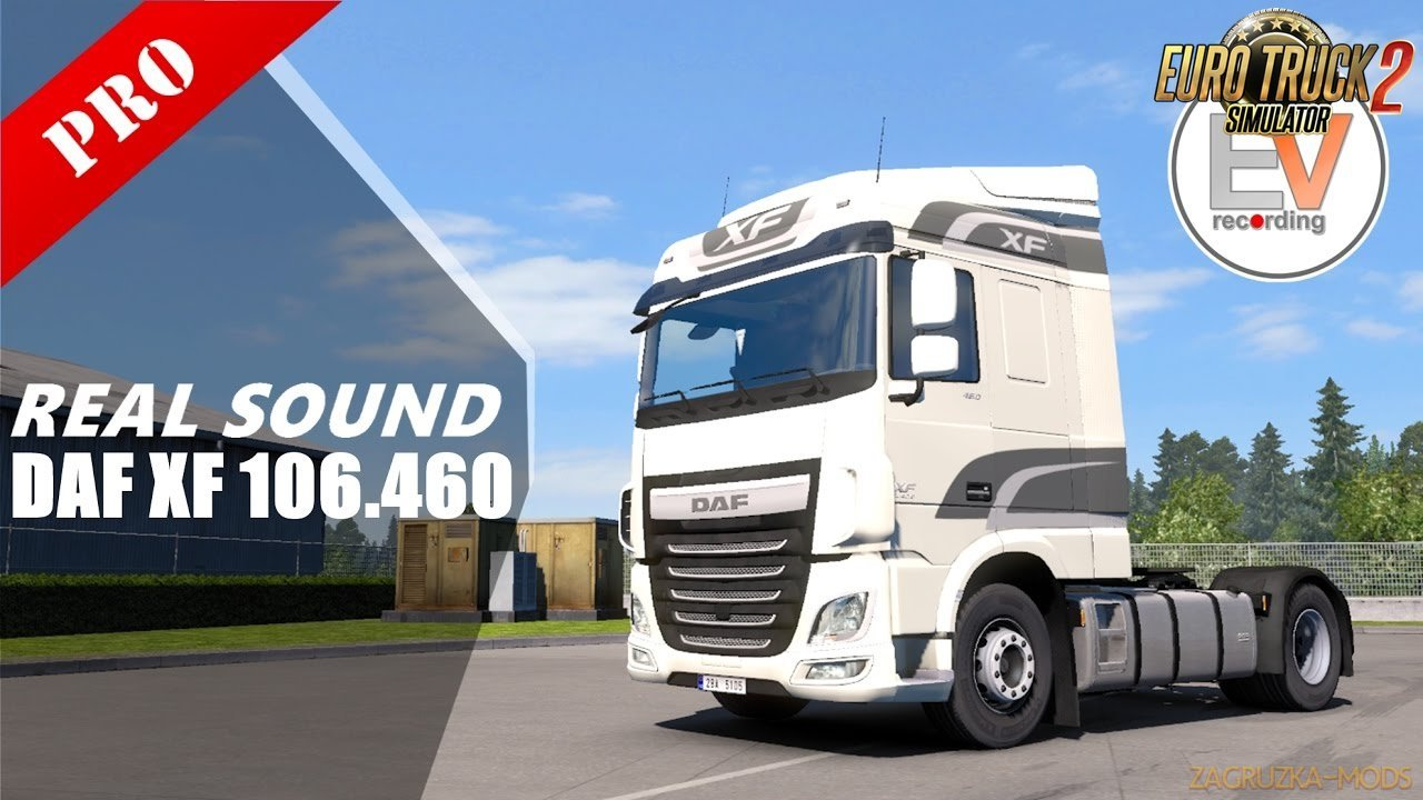 DAF XF 106.460 PACCAR MX13.340 E6 Authentic Sound