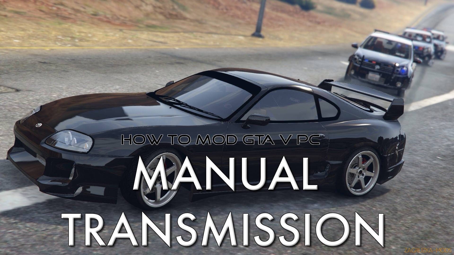 Manual Transmission & Steering Wheel Support v4.3.3 for GTA 5