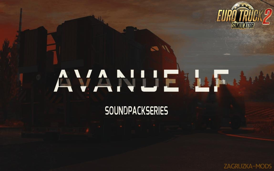 AvanueLf Sound Pack v10.7 for Ets2