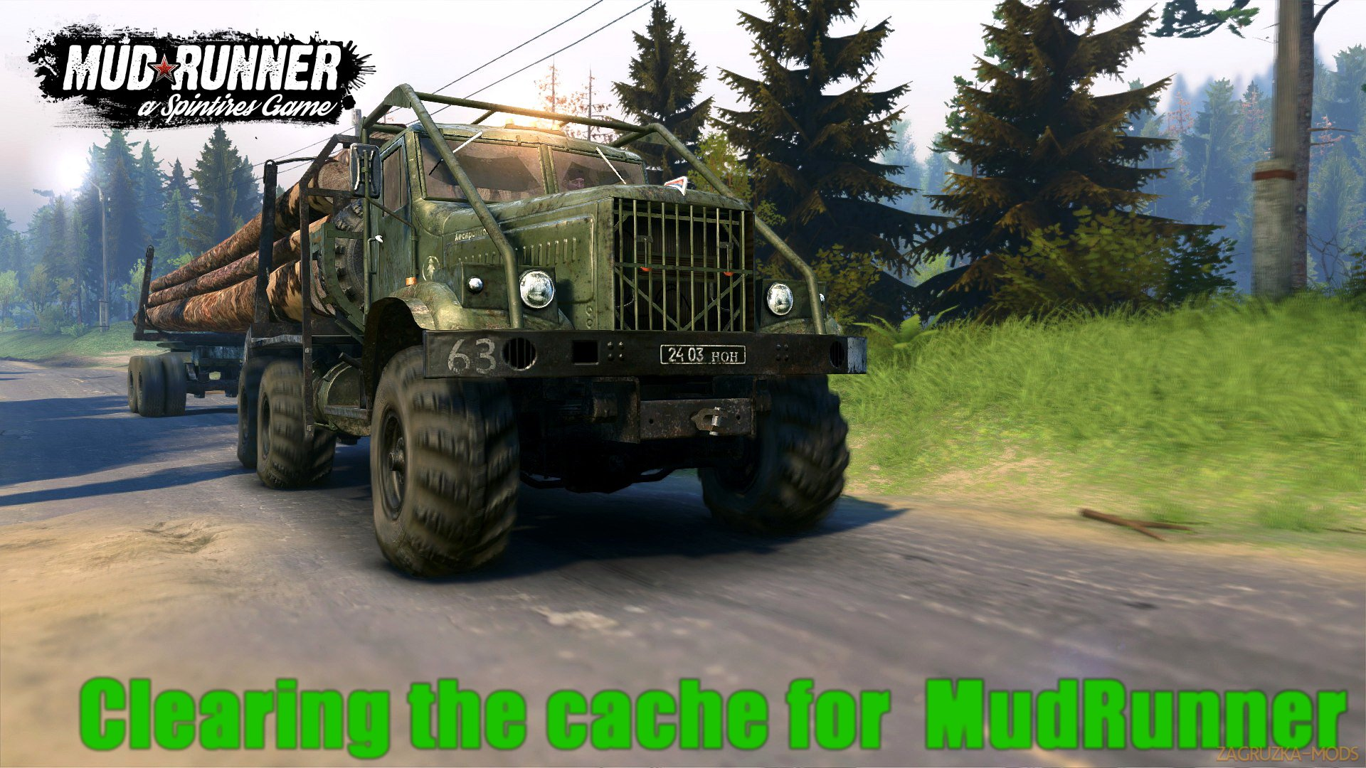 Clearing the cache v1.1 for Spin Tires: MudRunner (v26.10.17)