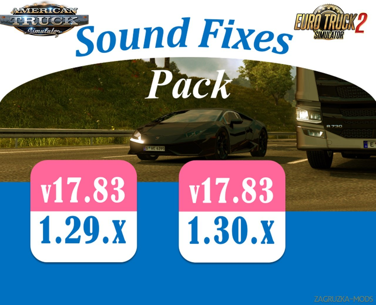 Sound Fixes Pack v 17.83 for Ats and Ets2