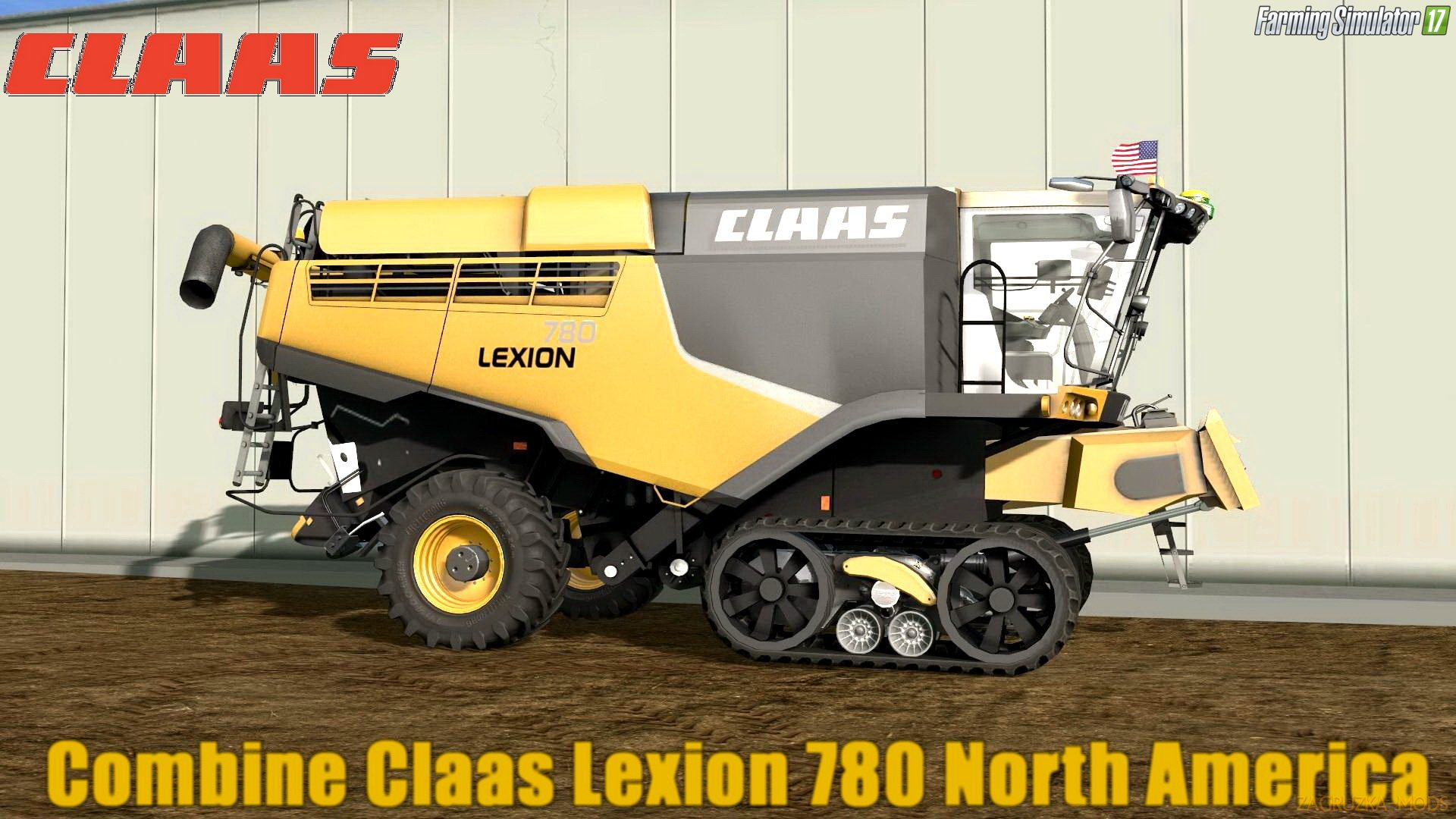 Claas Lexion 780 North America v1.0 for FS 17