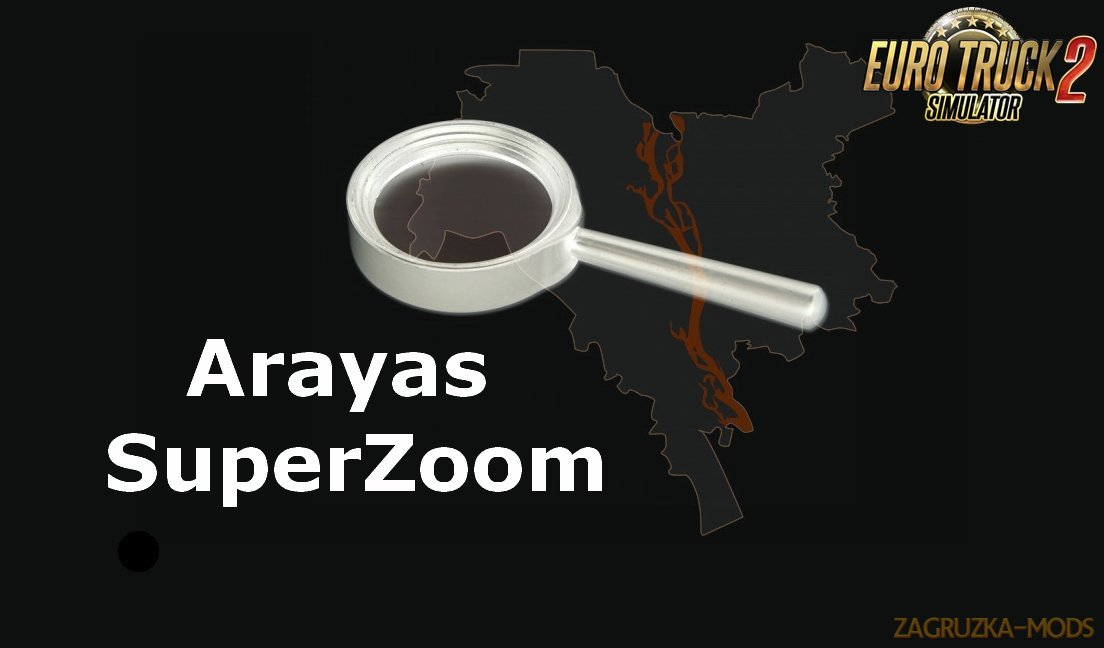 SuperZoom (for big maps) by Arayas