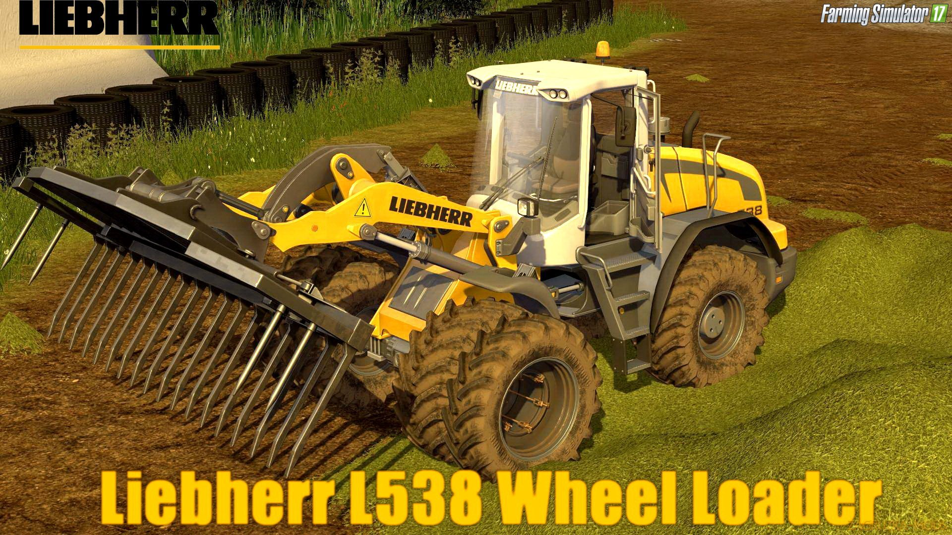 Liebherr L538 Wheel Loader v1.0 for FS 17
