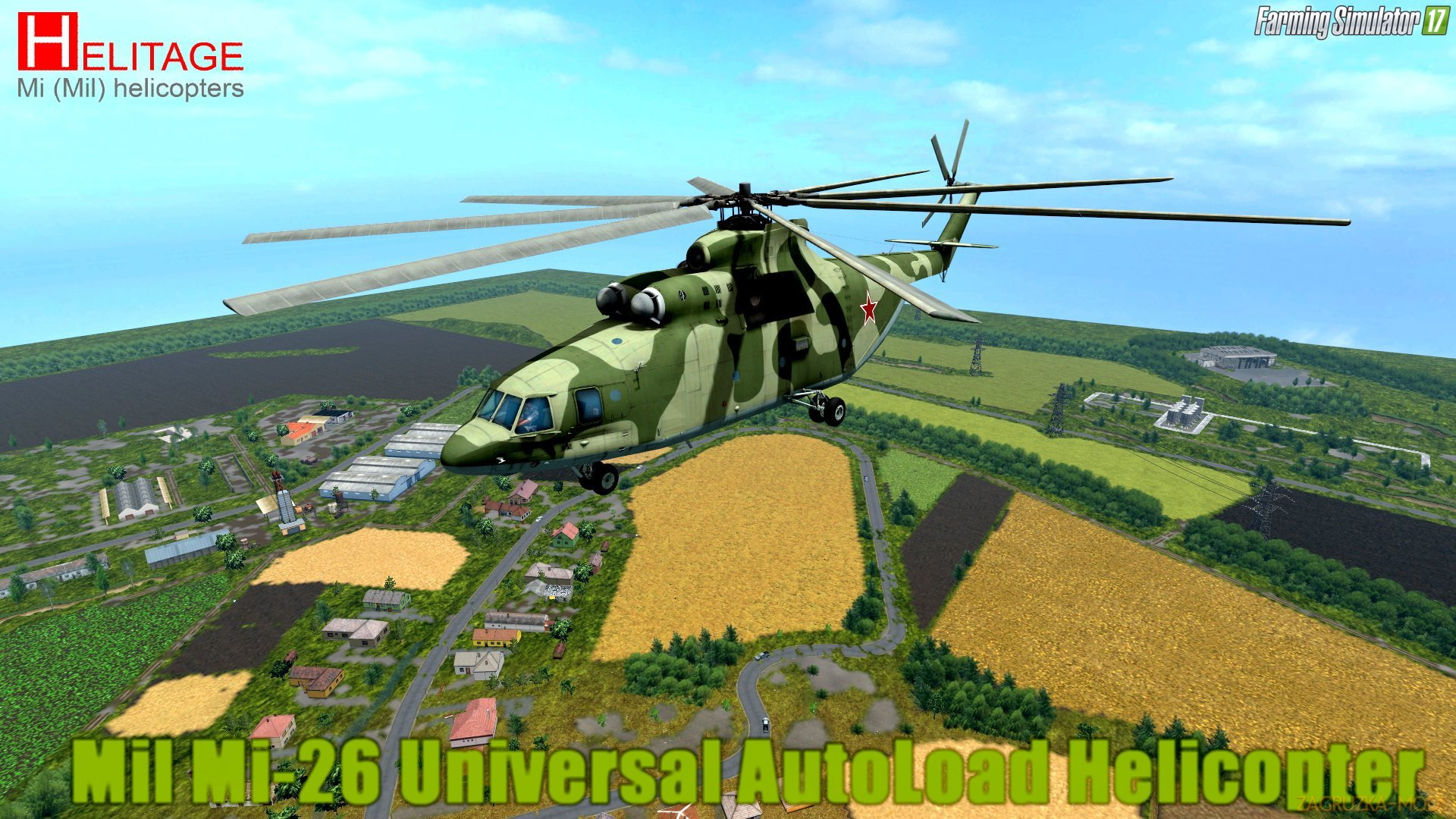 Mil Mi-26 Universal AutoLoad Helicopter v1.0 for FS 17