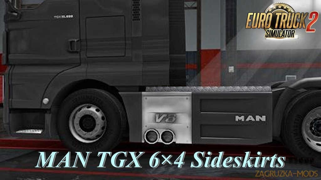 MAN TGX 6×4 Sideskirts for Ets2