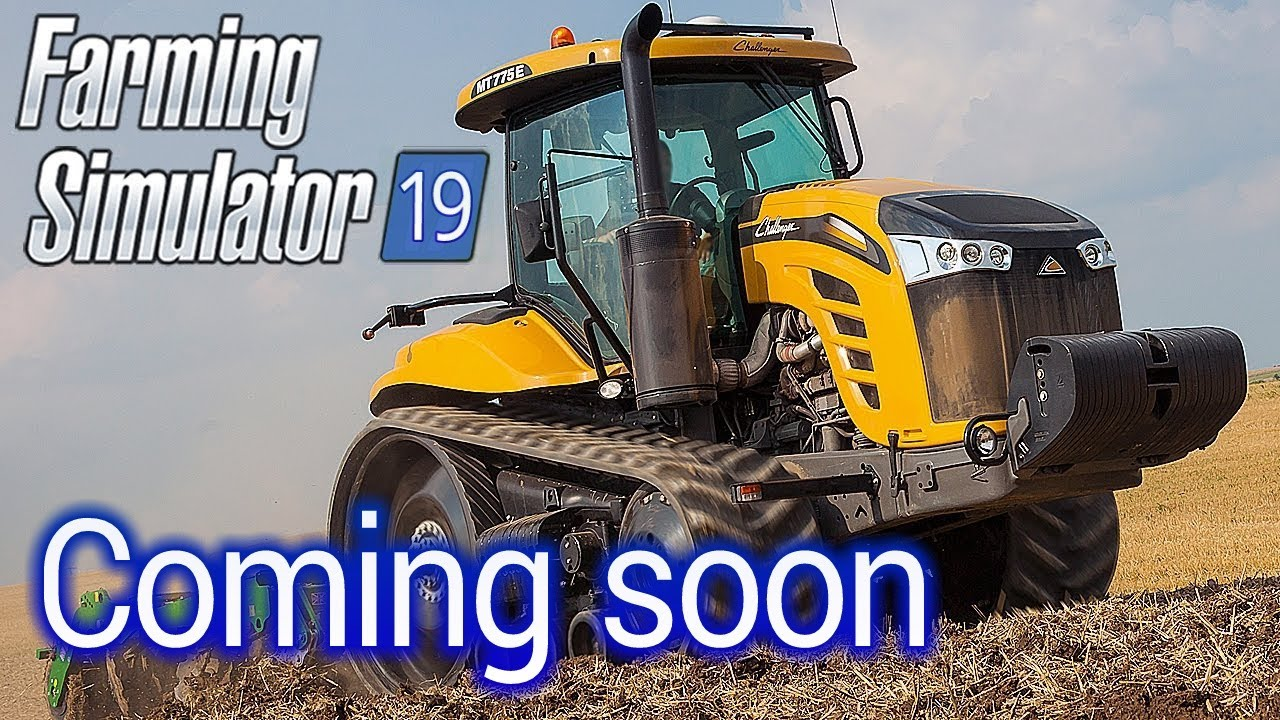 Farming Simulator 19 - New game coming soon