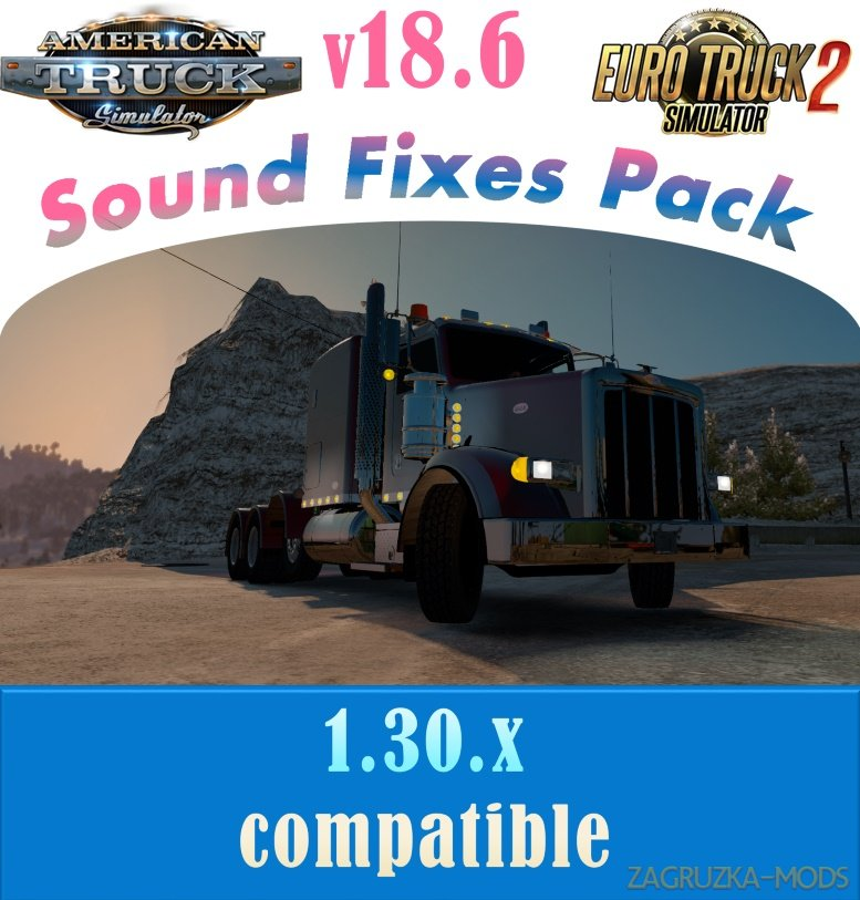 Sound Fixes Pack v18.6 for Ats and Ets2