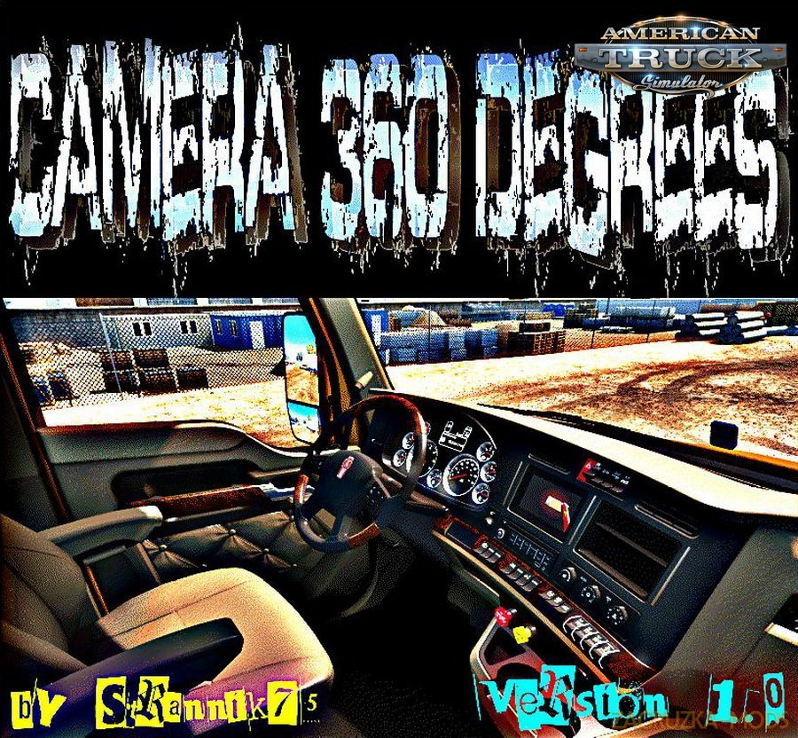 Camera 360 Degrees Mod v1.1 (1.30.x) for ATS