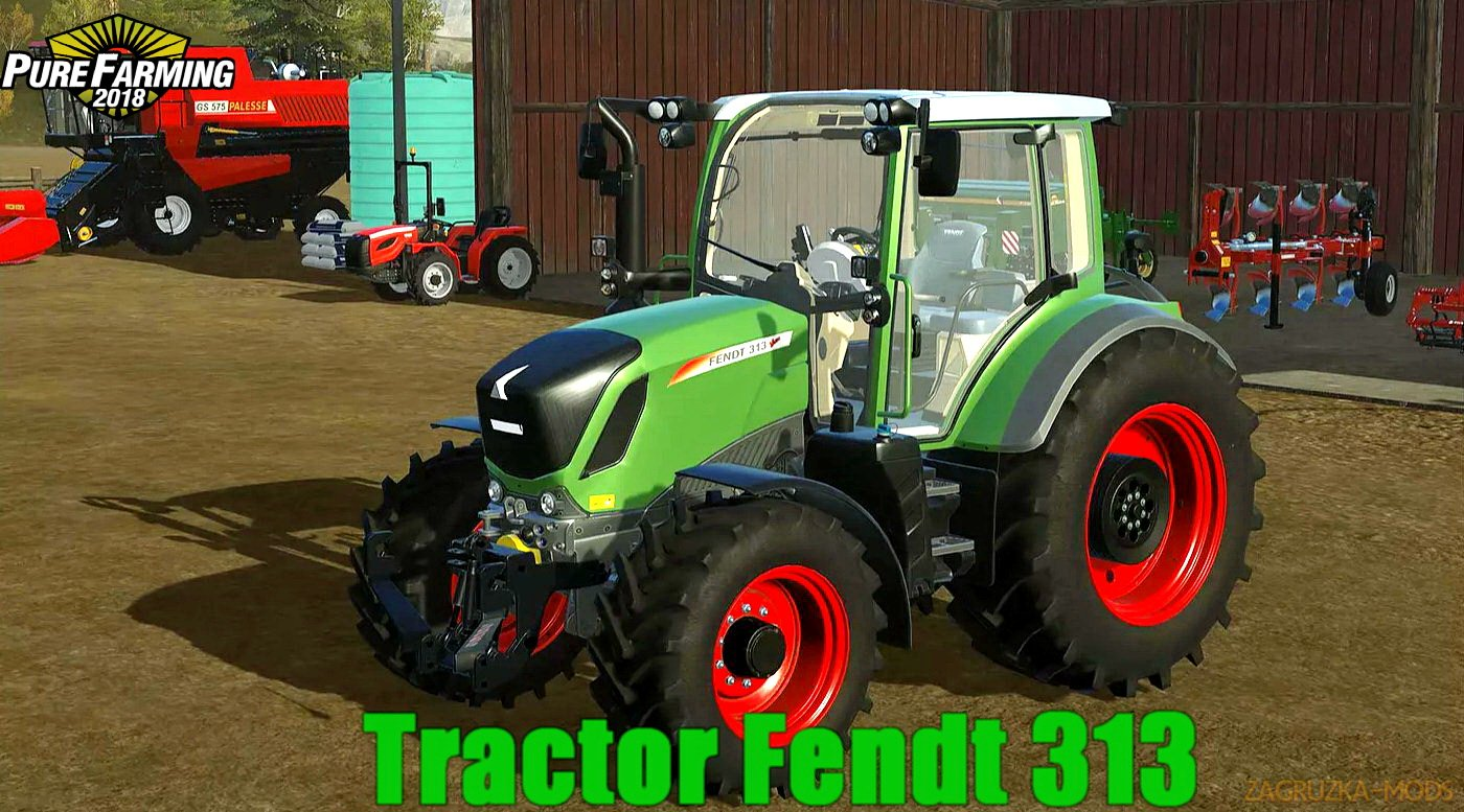 Tractor Fendt 313 v1.0 for Pure Farming 2018