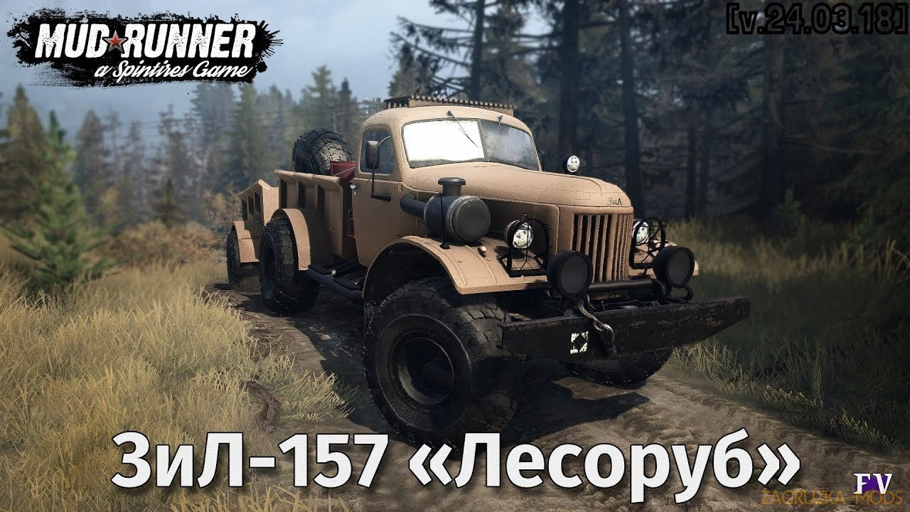 Zil-157 Lesorub v1.0 (v29.01.18) for Spin Tires: MudRunner