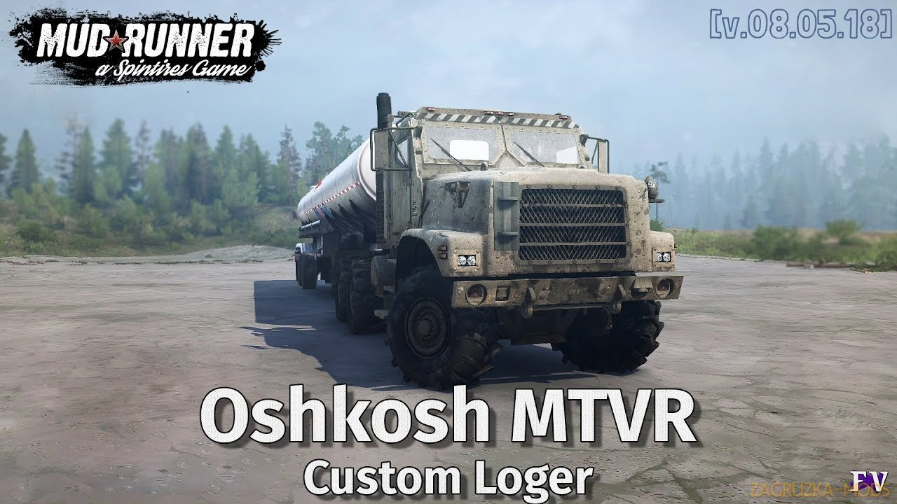 Oshkosh MTVR Custom Loger v1.0 (v06.03.18) for Spin Tires: MudRunner