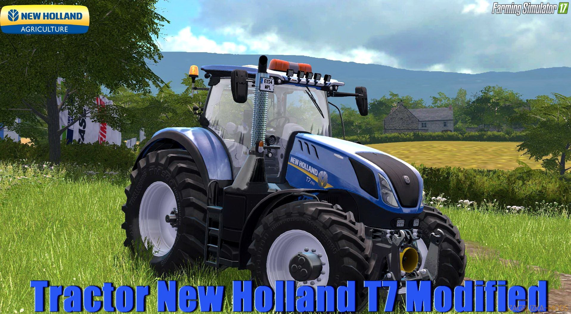 New Holland T7 Modified v1.0 for FS 17