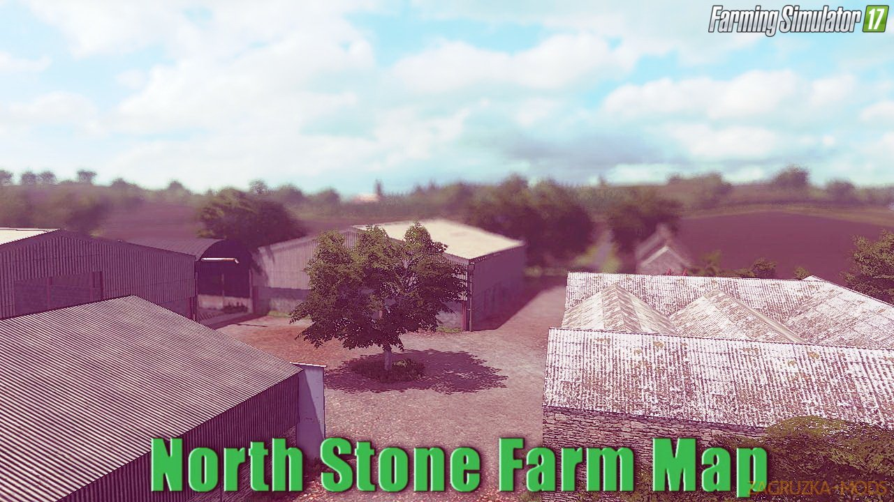 North Stone Farm Map v1.0 for FS 17