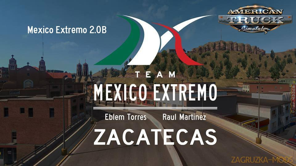 Mexico Extremo Zacatecas v.2.0B for ATS [1.31.x]