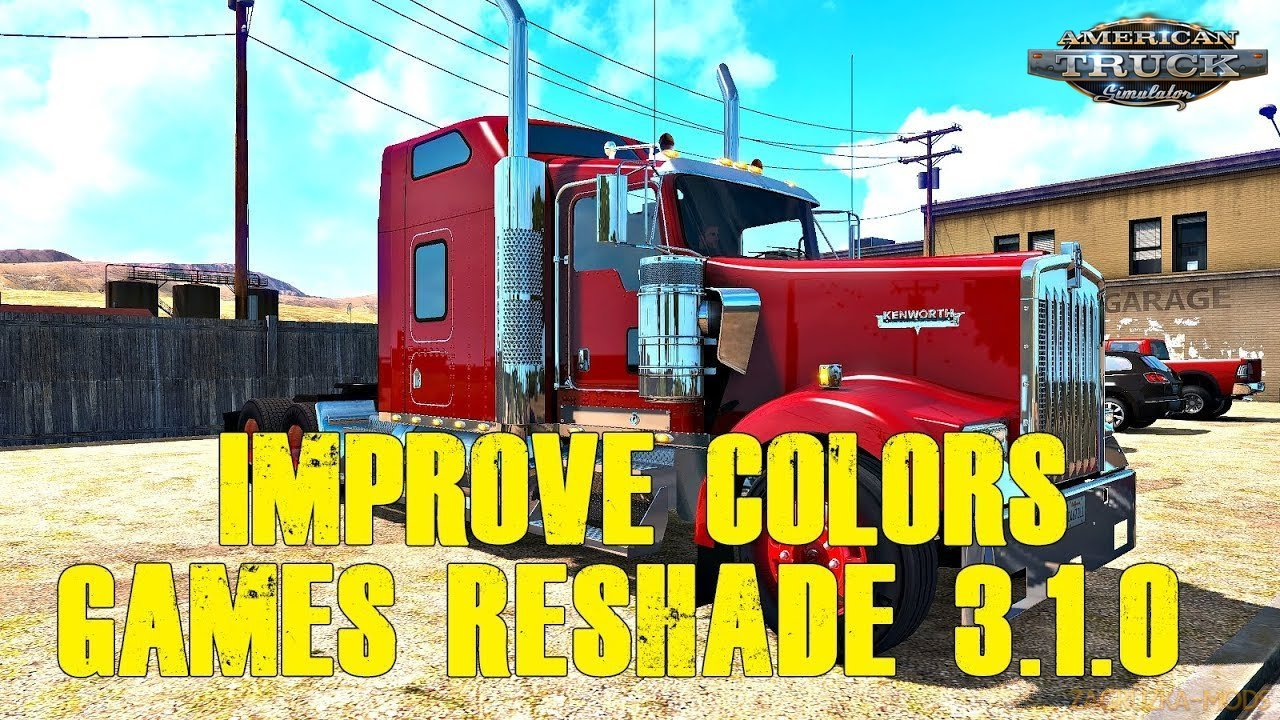 Reshade Graphics Mod v1.3 by Yan_Red (1.31.x) for ATS