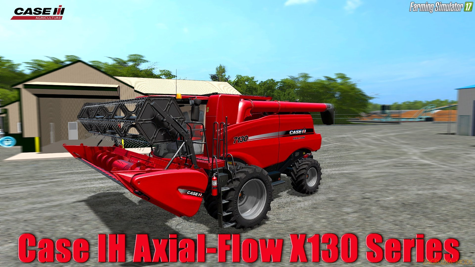 Case IH Axial-Flow X130 Series v1.0 for FS 17
