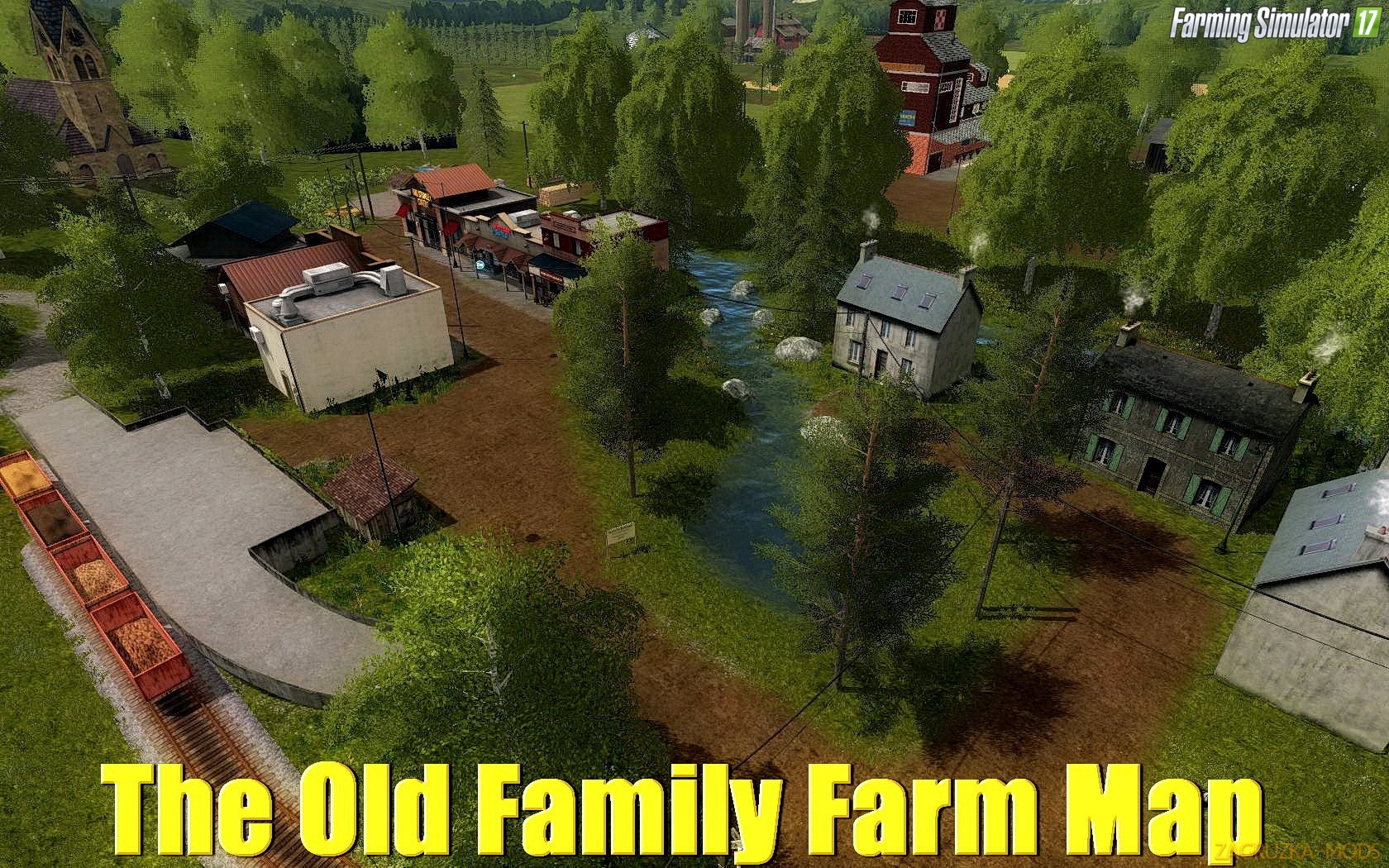 The Old Family Farm Map v1.1 for FS 17