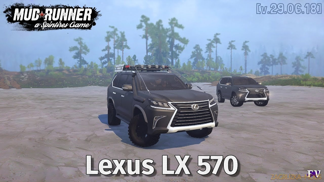 Lexus LX 570 2016 v1.0 (v21.05.18) for SpinTires: MudRunner