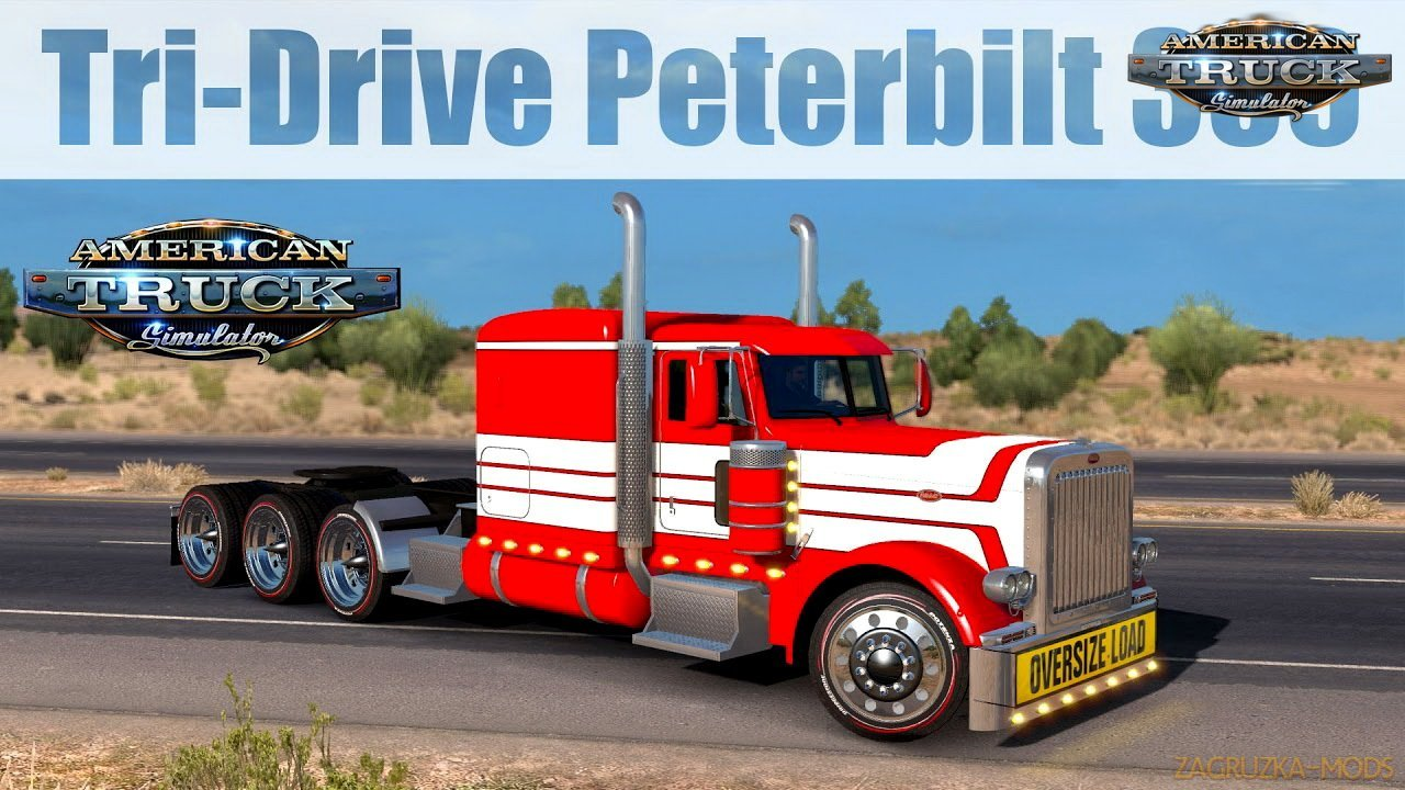 Tri-Drive Peterbilt 389 (Update + Fix) v1.0 by Bu5ted (1.31.x) for ATS